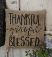 Thankful Grateful Blessed Burlap Rustic Farmhouse Pillow