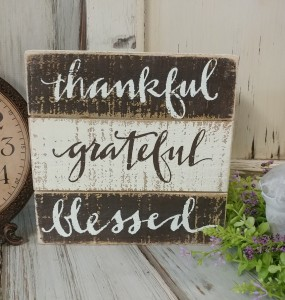 Thankful Grateful Blessed Box Sign